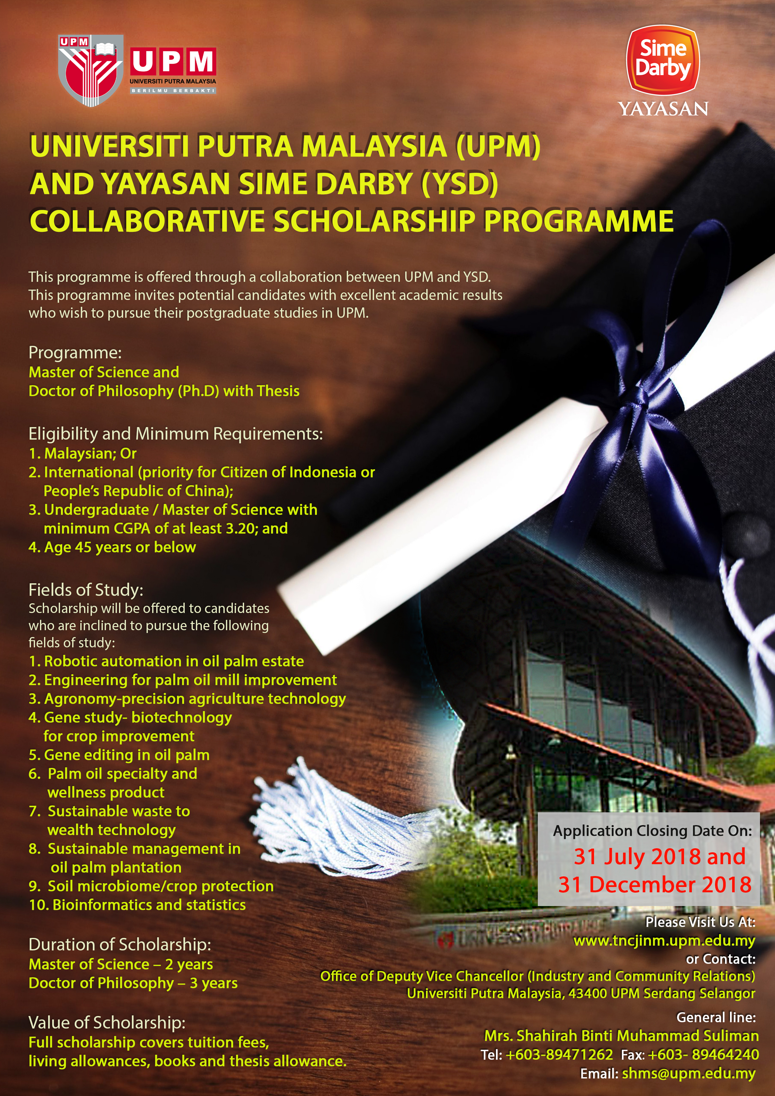 Universiti Putra Malaysia Upm And Sime Darby Foundation Ysd Collaborative Scholarship Programme Office Of Deputy Vice Chancellor Industry And Community Relations